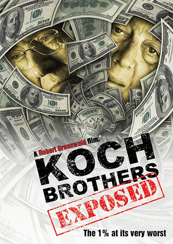 The Koch Brothers Exposed Poster